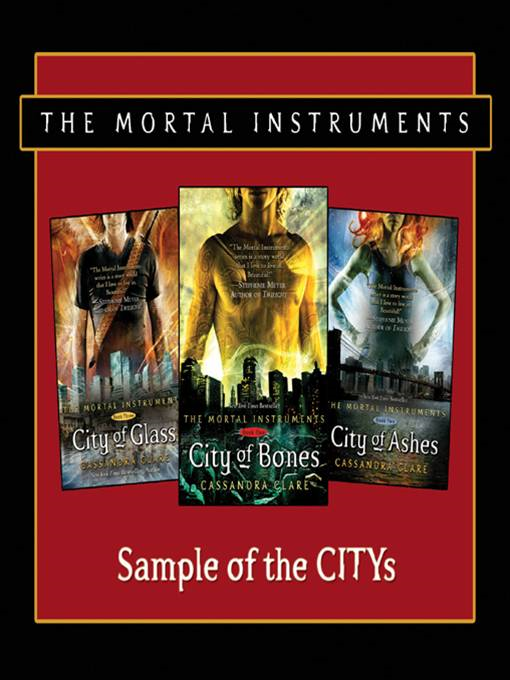 Sample of the CITYs By: Cassandra Clare