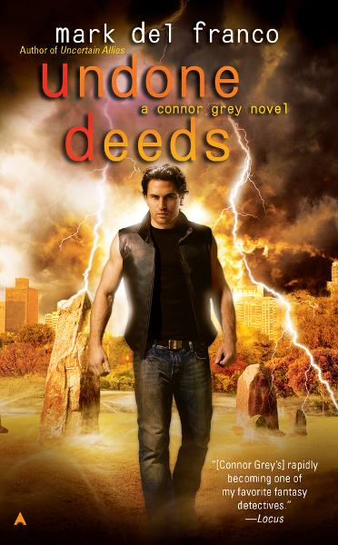 Undone Deeds By: Mark Del Franco