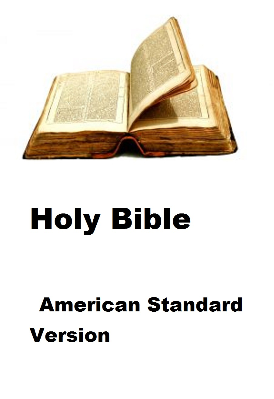 Holy Bible American Standard Version