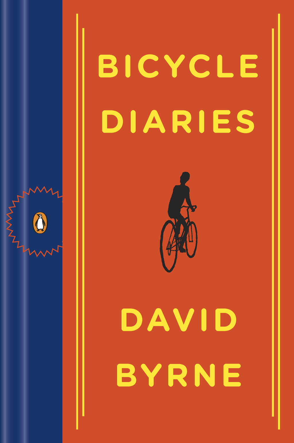 Bicycle Diaries By: David Byrne