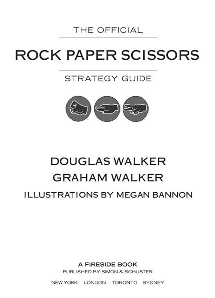 The Official Rock Paper Scissors Strategy Guide By: Douglas Walker,Graham Walker