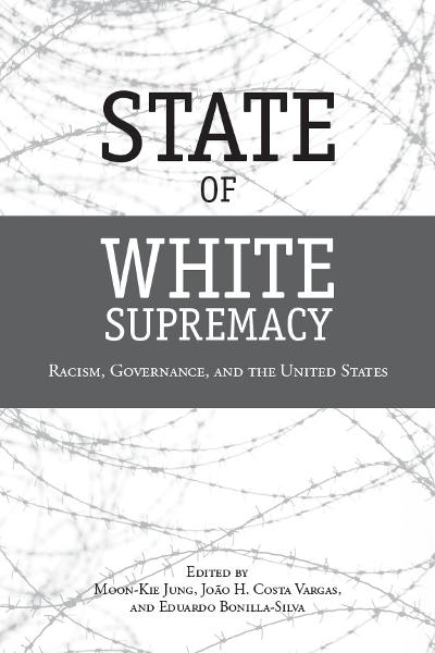 State of White Supremacy By: