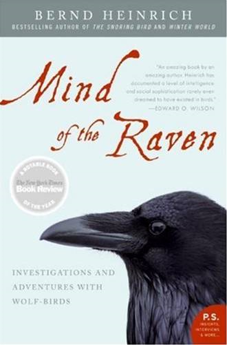 Mind of the Raven By: Bernd Heinrich
