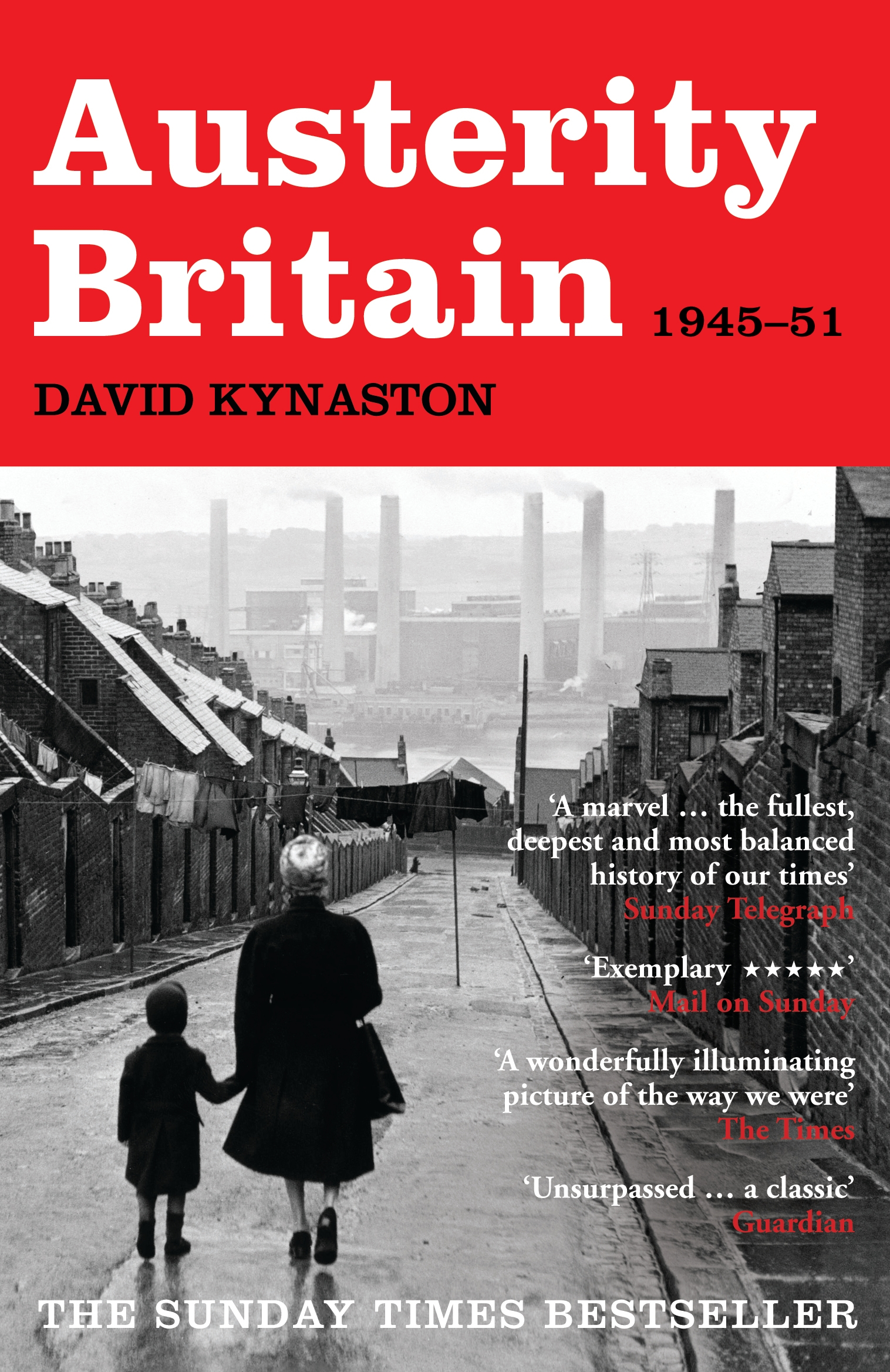 Austerity Britain  1945-1951 By: David Kynaston
