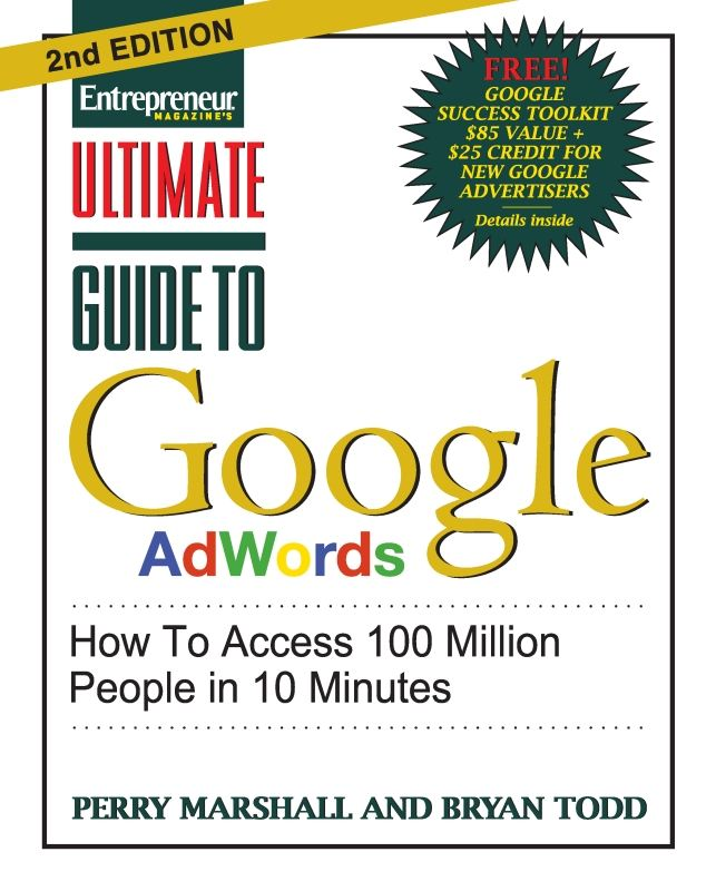 Ultimate Guide to Google Adwords By: Bryan Todd,Perry Marshall