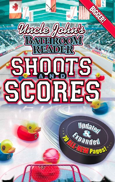 Uncle John's Bathroom Reader Shoots and Scores: Updated & Expanded Edition By: Bathroom Readers' Institute