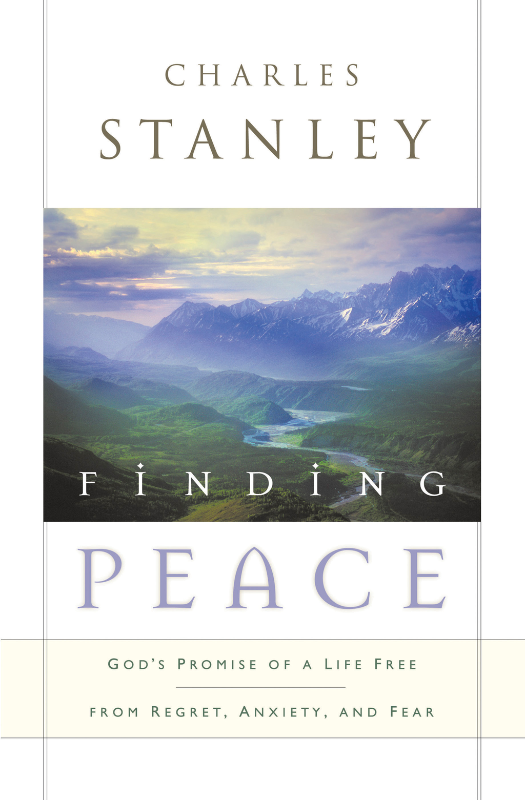 Finding Peace By: Charles Stanley