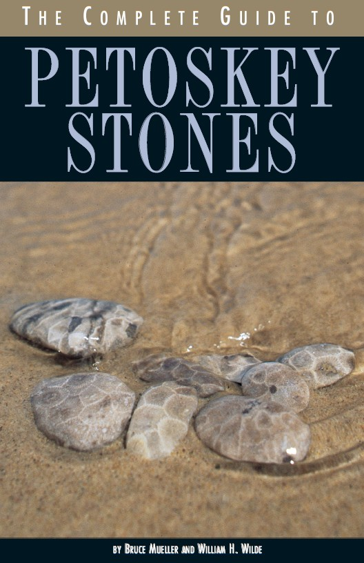 The Complete Guide to Petoskey Stones