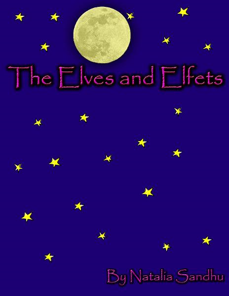 The Elves and Elfets By: Natalia Sandhu