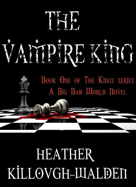 The Vampire King By: Heather Killough-Walden