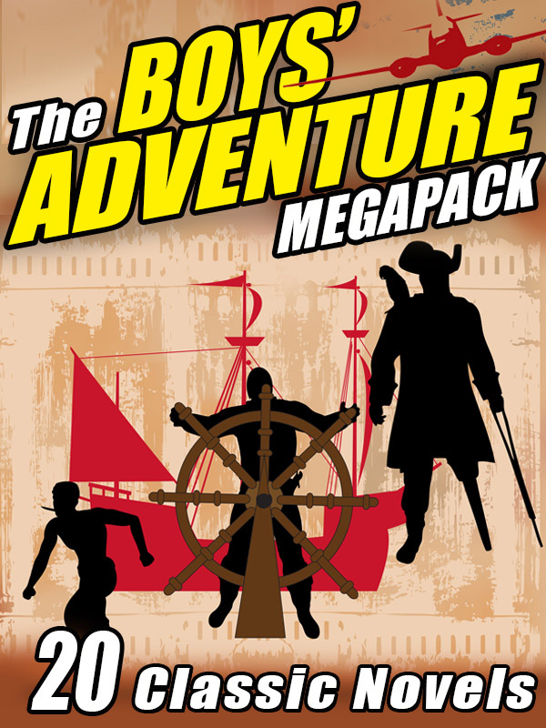 The Boys' Adventure Megapack