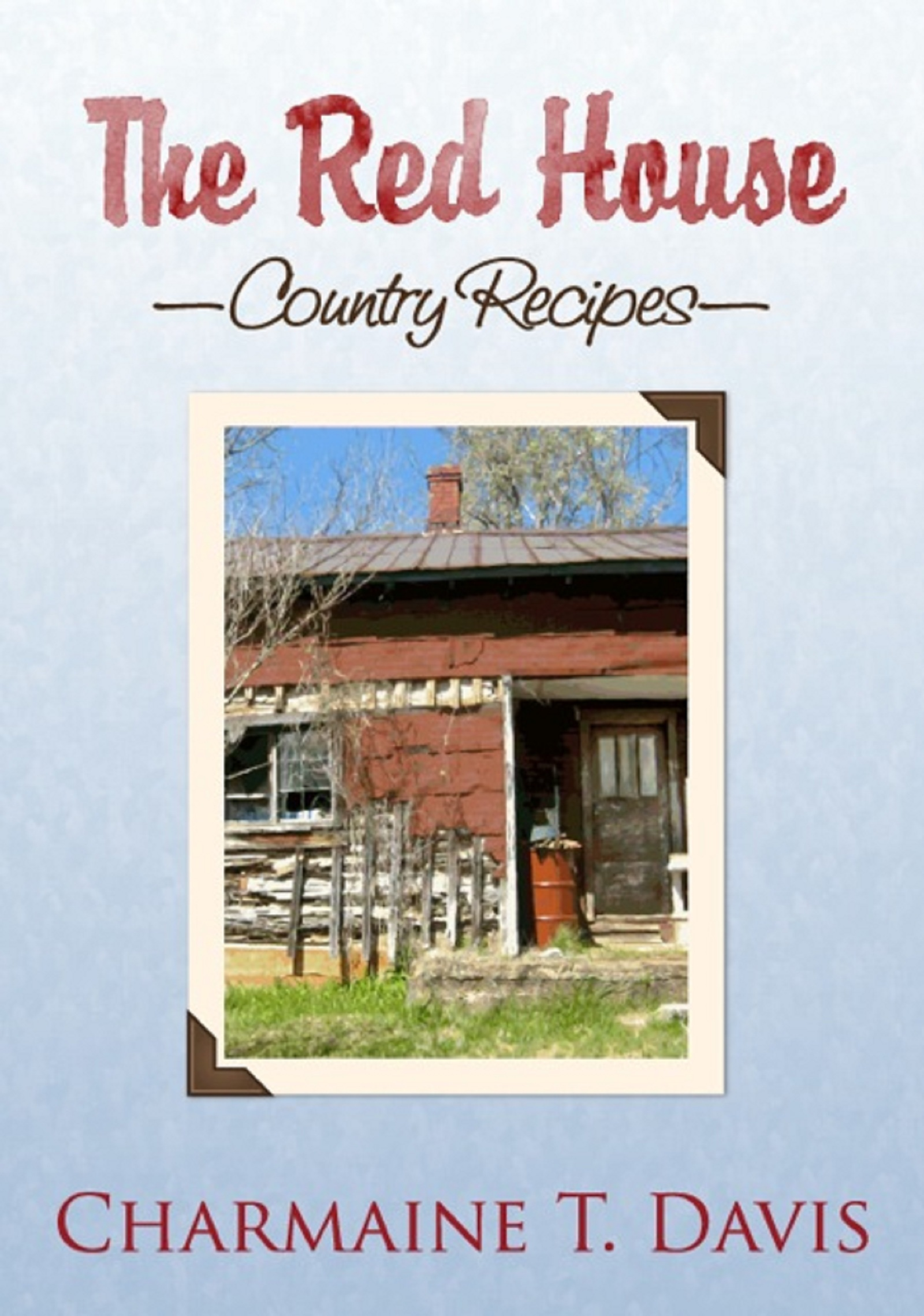 The Red House Country Recipes