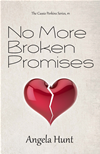 No More Broken Promises