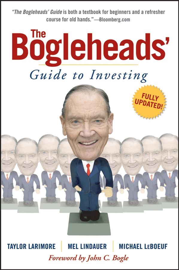 The Bogleheads' Guide to Investing By: Mel Lindauer,Michael LeBoeuf,Taylor Larimore