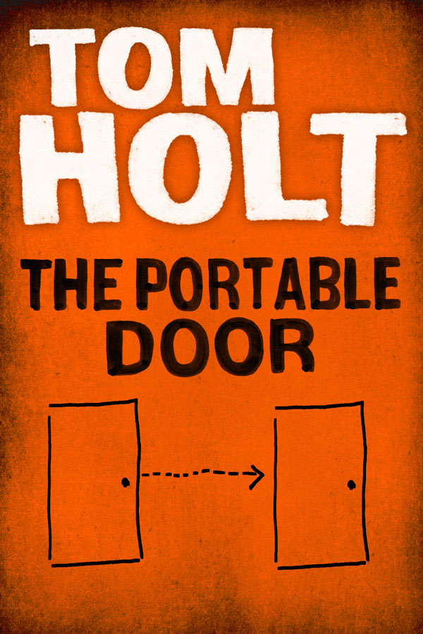 The Portable Door By: Tom Holt