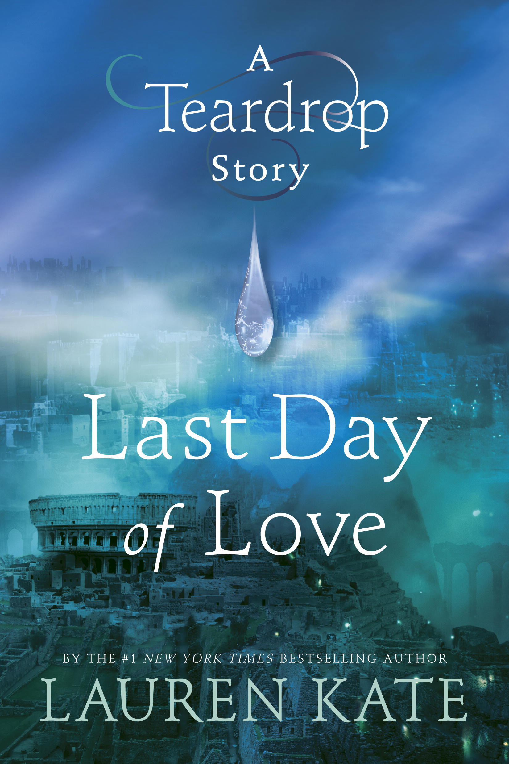 Last Day of Love A Teardrop Story