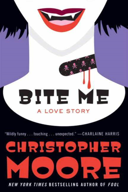 Bite Me By: Christopher Moore