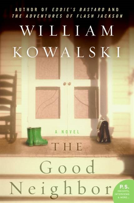 The Good Neighbor By: William Kowalski
