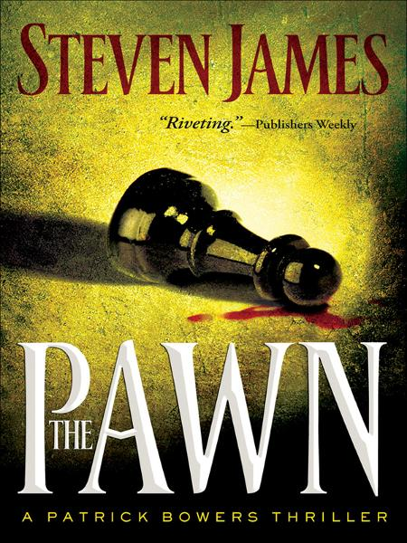 Pawn, The By: Steven James