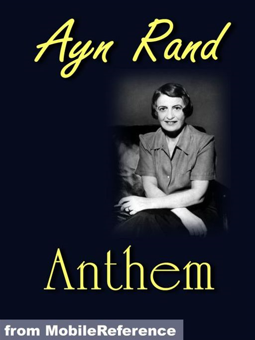 Anthem  (Mobi Classics) By: Ayn Rand