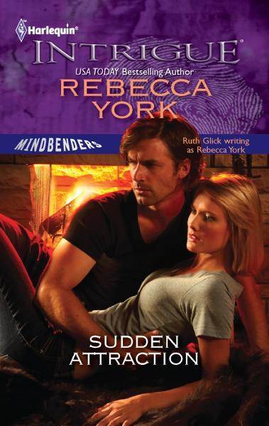 Sudden Attraction By: Rebecca York