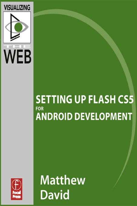 Flash Mobile: Setting up Flash CS5 for Android Development