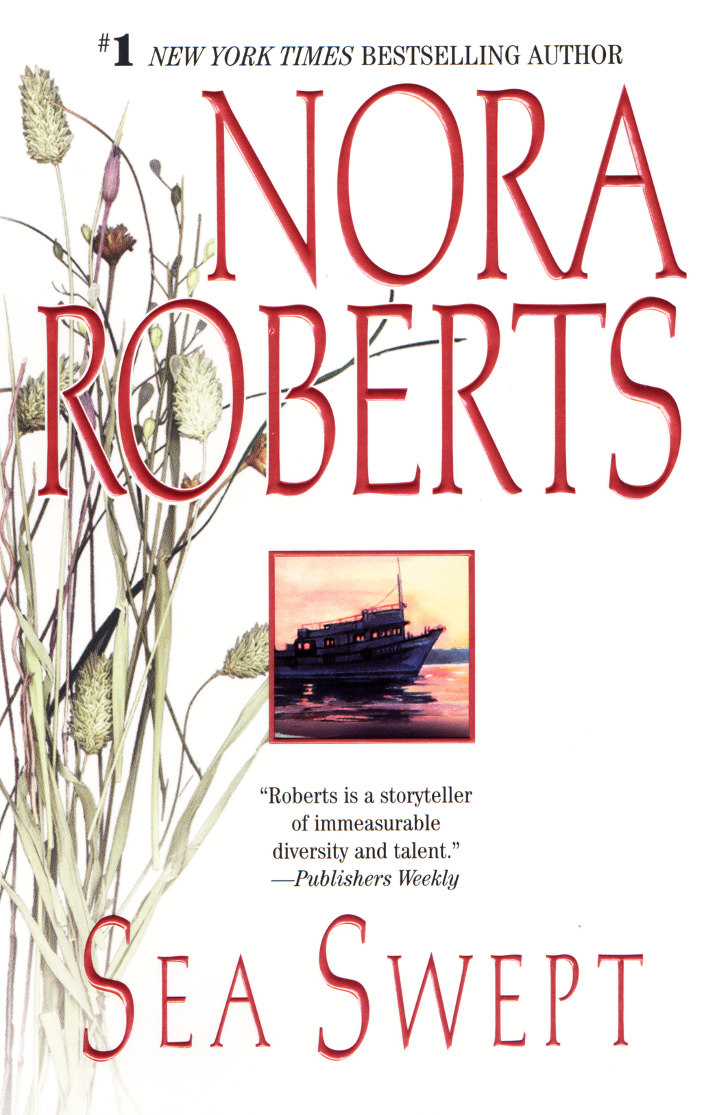 Sea Swept: The Chesapeake Bay Saga #1 By: Nora Roberts