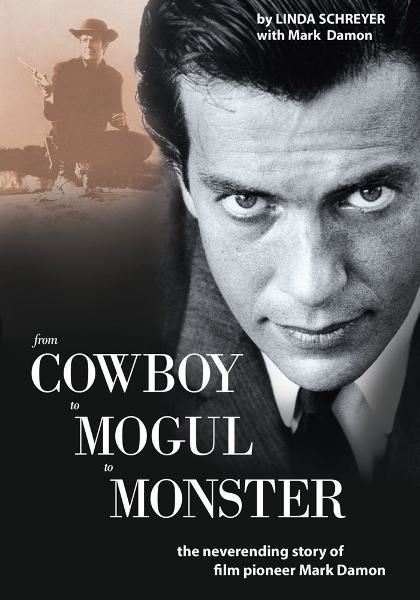 From Cowboy to Mogul to Monster