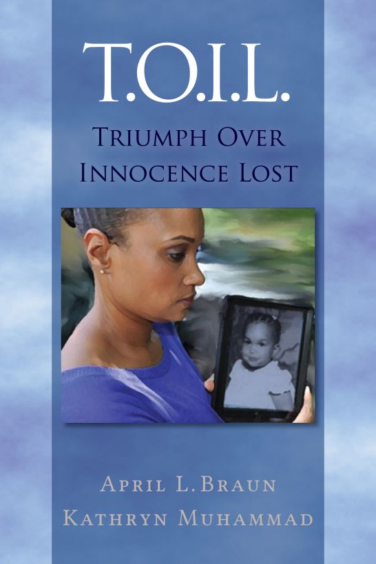 T.O.I.L. (Triumph Over Innocence Lost)