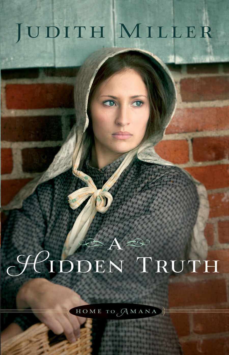 Hidden Truth, A (Home to Amana Book #1)