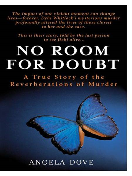 No Room for Doubt By: Angela Dove