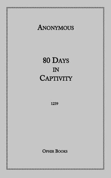 80 Days In Captivity