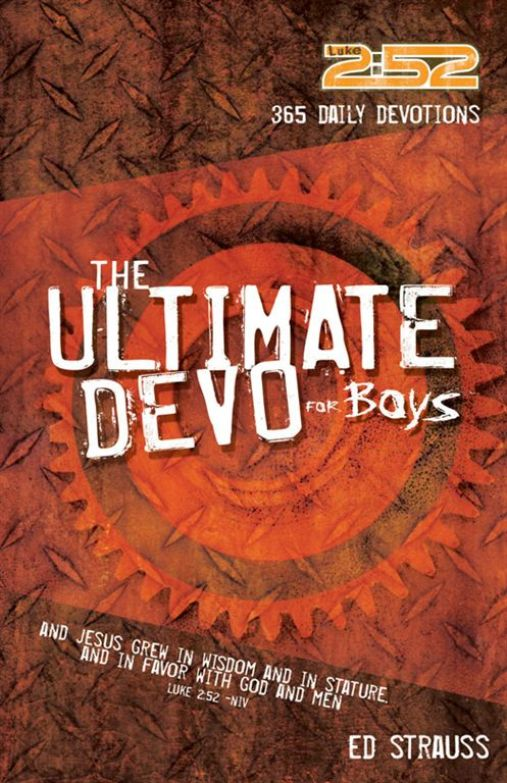 The 2:52 Ultimate Devo for Boys By: Ed   Strauss