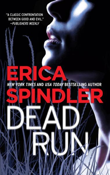 Dead Run By: Erica Spindler