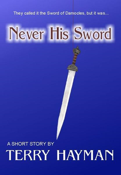 Never His Sword