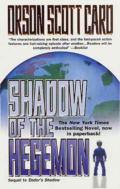 Shadow of the Hegemon By: Orson Scott Card