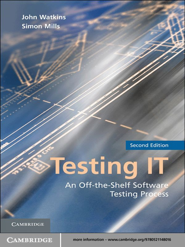 Testing IT By: John Watkins,Simon Mills
