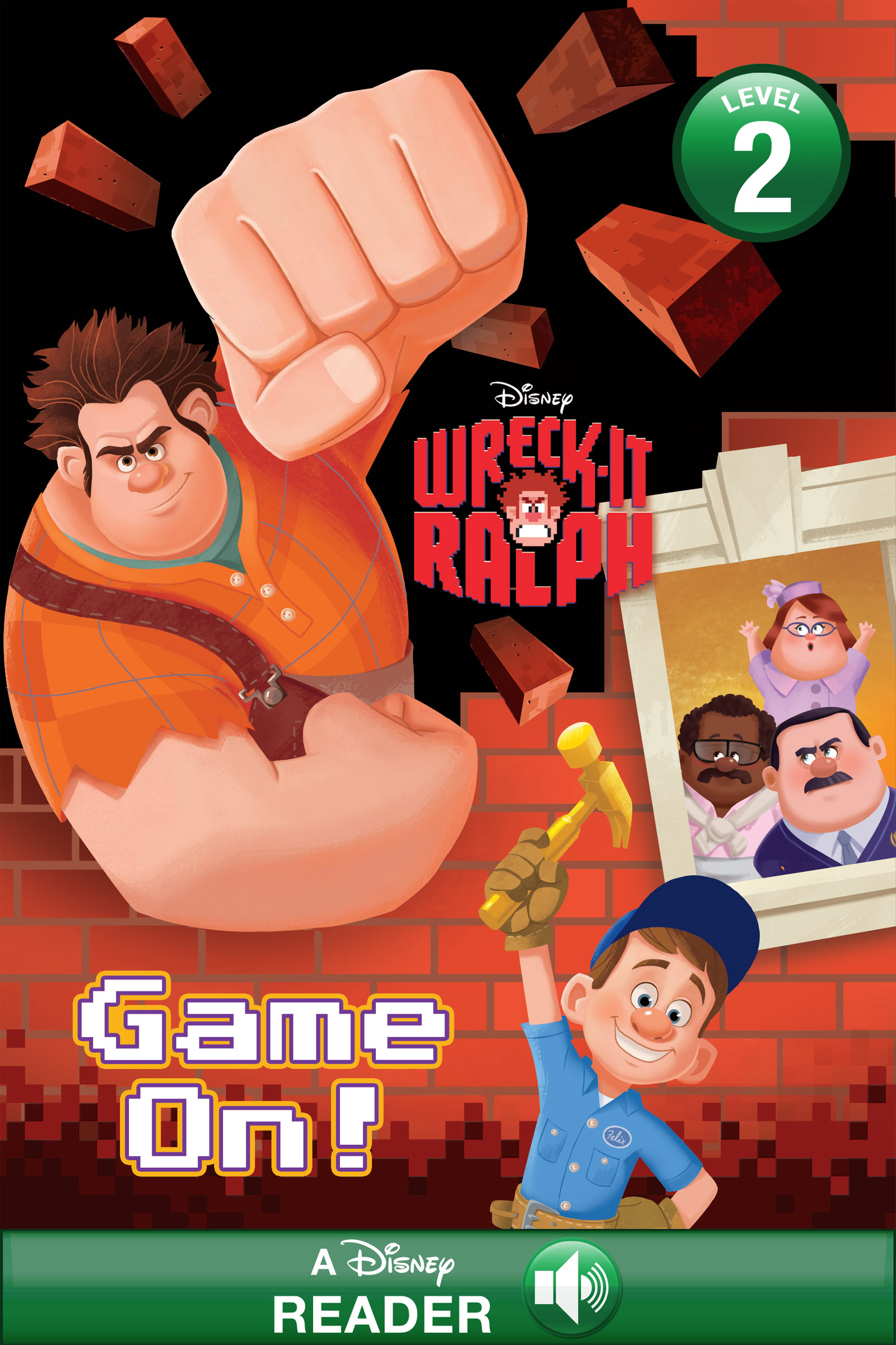 Wreck-It Ralph: Game On!