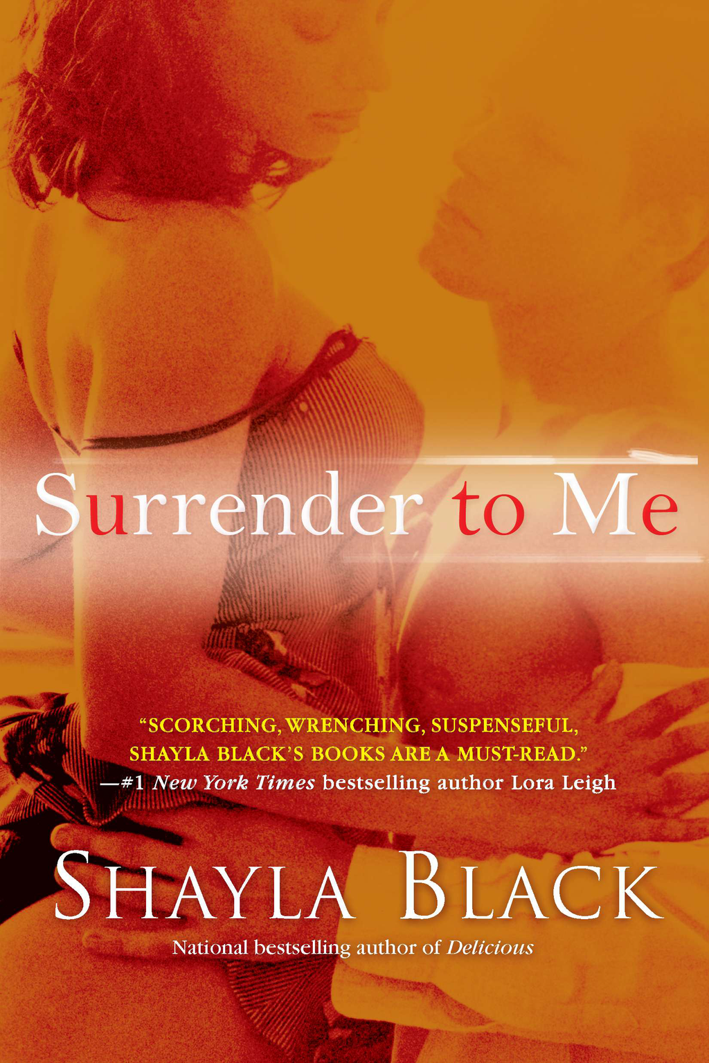 Surrender to Me By: Shayla Black