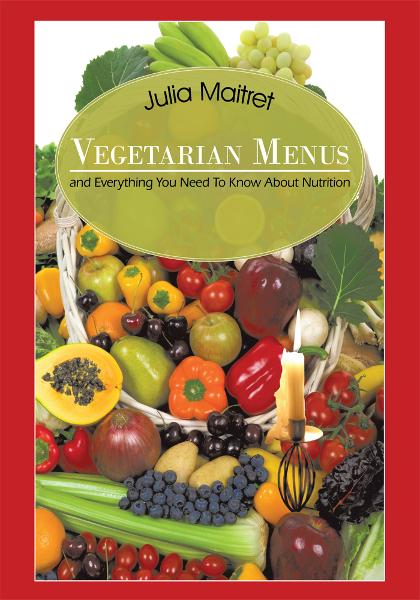 Vegetarian Menus By: Julia Maitret