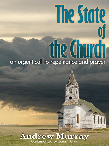 The State of the Church By: Andrew Murray