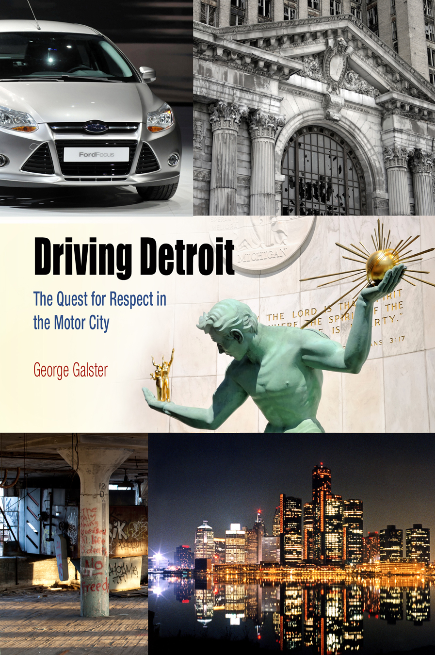 Driving Detroit The Quest for Respect in the Motor City