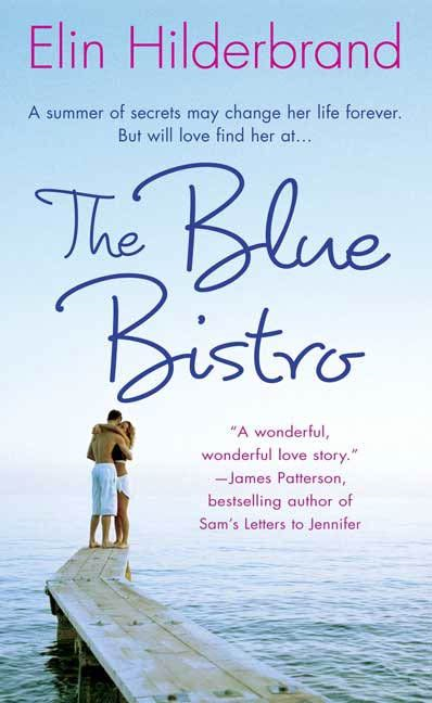 The Blue Bistro By: Elin Hilderbrand