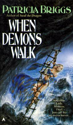When Demons Walk By: Patricia Briggs