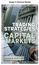 download Trading Stategies for Capital Markets, Chapter 4 - Electronic Markets book