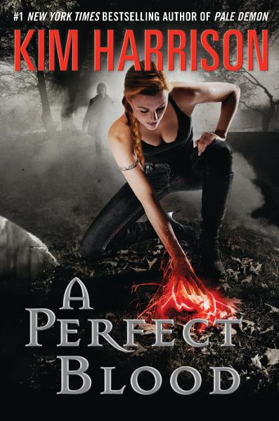 A Perfect Blood By: Kim Harrison