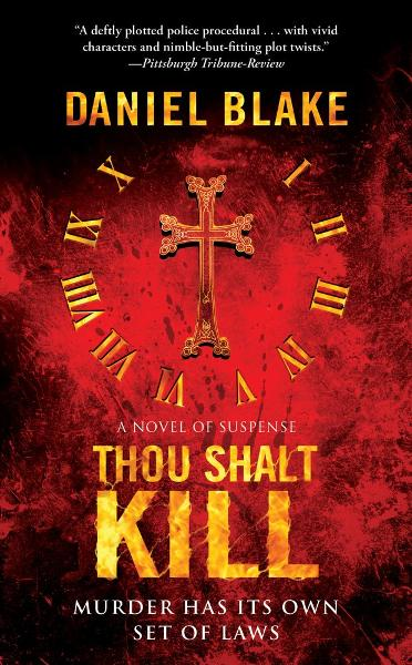 Thou Shalt Kill By: Daniel Blake
