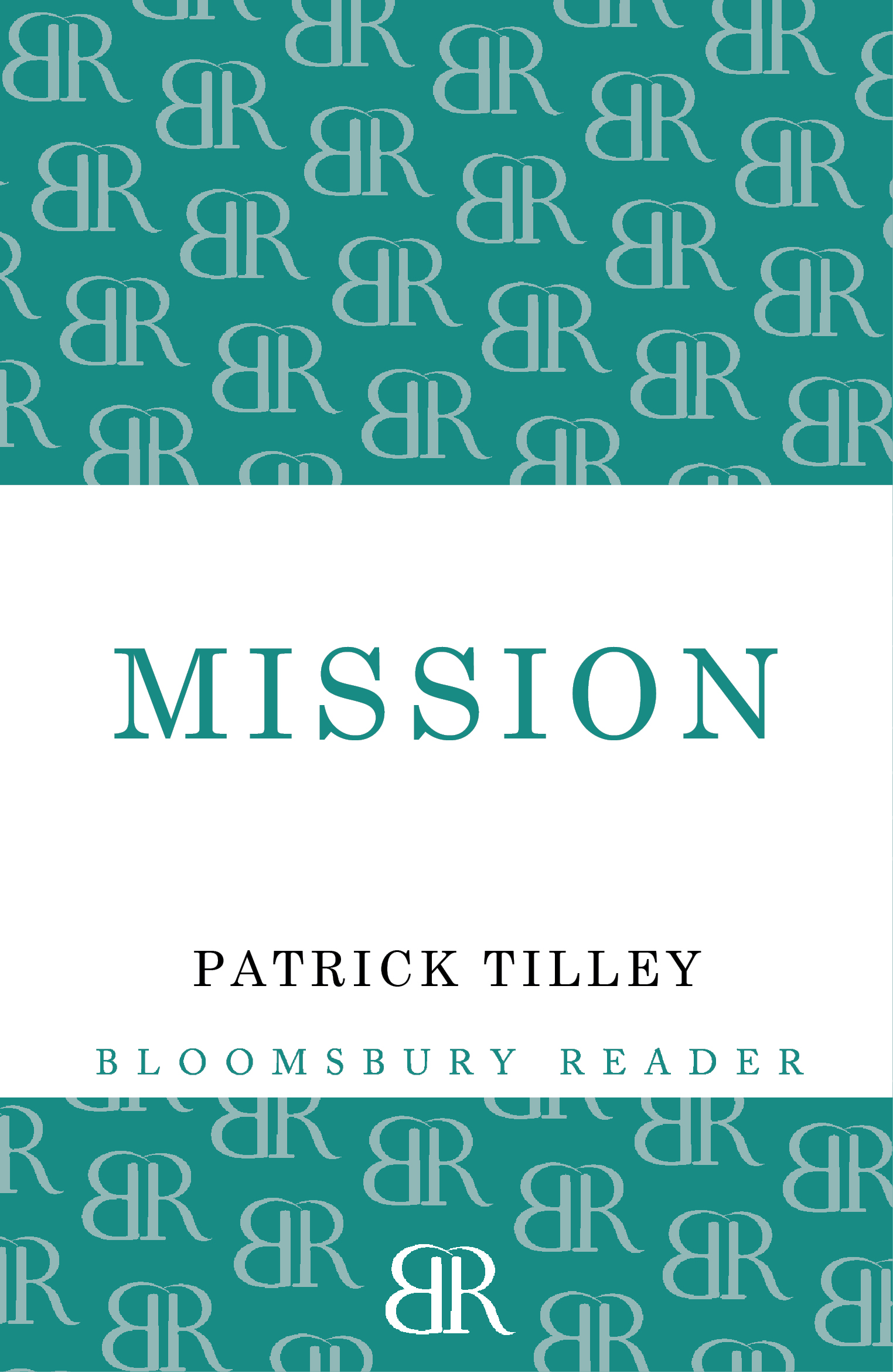 Mission By: Patrick Tilley