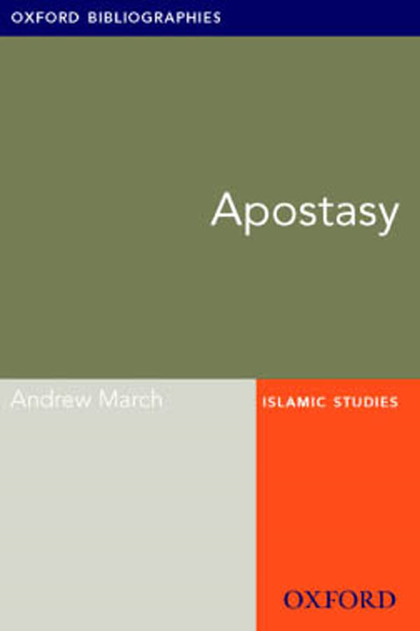 Apostasy: Oxford Bibliographies Online Research Guide