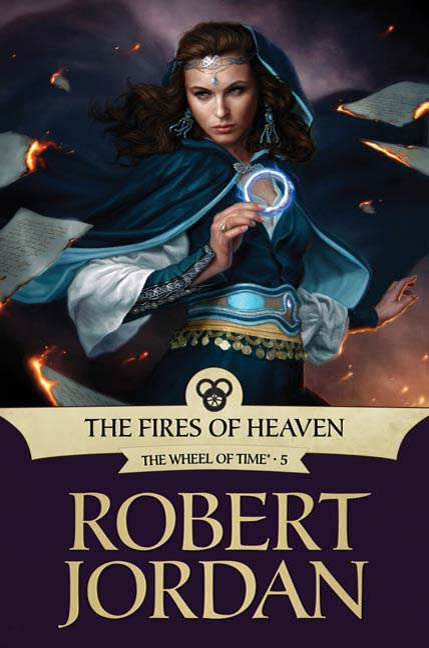 The Fires of Heaven By: Robert Jordan